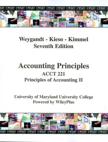 (WCS)Accounting Principles, 7th Edition Acct 221 UMUC by Jerry J. Weygandt