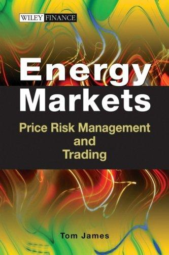 Energy Markets by Tom James