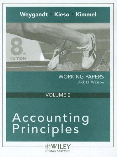 Accounting Principles 8th Edition Working Papers Volume 2 for Queensborough Community College by Jerry J. Weygandt