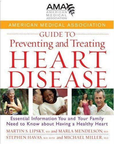 American Medical Association guide to preventing and treating heart disease by