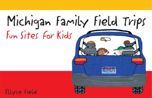 Michigan Family Field Trips: Fun Sites for Kids