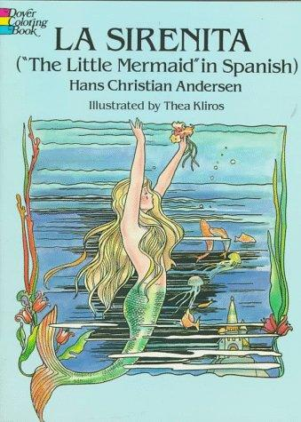 "LA Sirenita/""the Little Mermaid"" by Hans Christian Andersen"