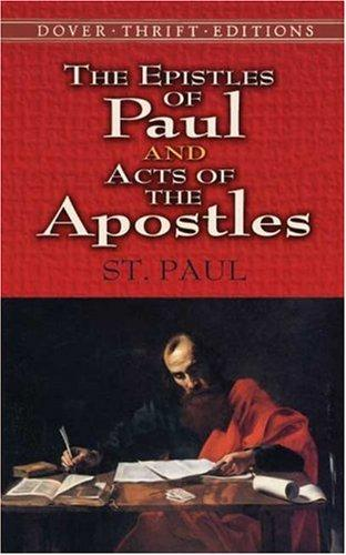 The Epistles of Paul and Acts of the Apostles by St. Paul